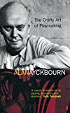 alan-ayckbourn-the-crafty-art-of-playmaking